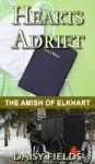 Hearts Adrift (The Amish of Elkhart County #1) - Daisy Fields, Christian Amish Romance Novels