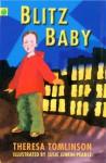 Blitz Baby - Theresa Tomlinson
