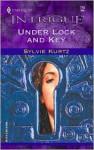 Under Lock and Key - Sylvie Kurtz
