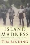 Island Madness - Tim Binding