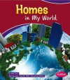 Homes in My World - Ella Cane, Gail Saunders-Smith