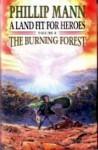 The Burning Forest - Phillip Mann