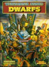 Warhammer Armies: Dwarfs - Rick Priestley, Nigel Stillman, Bill King, David Gallagher