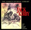 The Comics Journal Library, Vol. 1: Jack Kirby - Milo George, Jack Kirby, Gary Groth