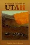 Roadside History of Utah (Roadside History Series) - Cynthia Larsen Bennett