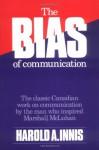 Bias of Communication - Harold A. Innis