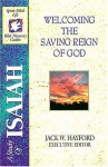 A Study of Isaiah: Holiness and Wholeness: Welcoming the Saving Reign of God - Jack W. Hayford
