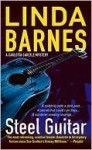 Steel Guitar (A Carlotta Carlyle Mystery #4) - Linda Barnes