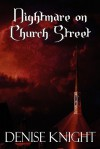 Nightmare on Church Street - Denise Knight
