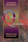 Asking Questions: A Rhetoric for the Intellectual Life - Chris Anderson, Lex Runciman