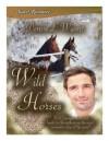 Wild Horses - Denise L. Wyant