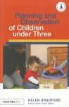 Planning and Observation of Children Under Three - Helen Bradford