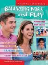 Balancing Work and Play - Camilla De la Bédoyère