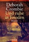 Und ruhe in Frieden: Band 3 - Roman (German Edition) - Deborah Crombie, Mechtild Sandberg-Ciletti