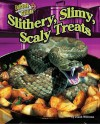 Slithery, Slimy, Scaly Treats (Extreme Cuisine) - Dinah Williams, David George Gordon