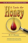 A Taste for Honey - Gerald Heard, Stacy Gillis, John R. Barrie