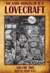 The Dark Worlds of H.P. Lovecraft, Vol 2 - H.P. Lovecraft, Wayne June