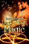 Dark Moon Magic - Jerri Drennen