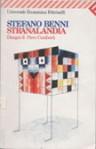 I meravigliosi animali di Stranalandia - Stefano Benni