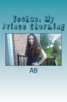 Yeshua, My Prince Charming: Audrey's story - Ms. A B