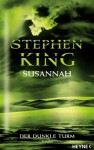Susannah (Der dunkle Turm, #6) - Wulf Bergner, Stephen King