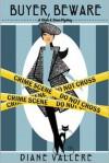 Buyer, Beware - Diane Vallere
