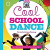 Cool School Dance - Karen Latchana Kenney