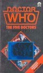 Doctor Who: The Five Doctors - Terrance Dicks