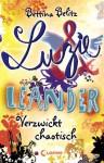 Verzwickt chaotisch (Luzie & Leander, #3) - Bettina Belitz