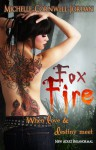 Fox Fire - Michelle Cornwell-Jordan