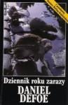 Dziennik roku zarazy - Daniel Defoe