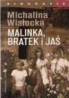 Malinka, Bratek i Jaś - Michalina Wisłocka