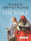 The Bible: A Biography - Karen Armstrong, Josephine Bailey