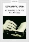 El Mundo, El Texto y El Critico - Edward W. Said