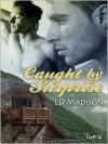 Caught by Surprise - L.D. Madison