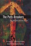 The Path-Breakers - Puneet Srivastava