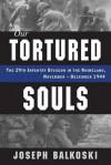 Our Tortured Souls - Joseph Balkoski