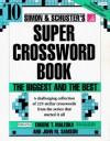 Simon & Schuster Super Crossword Book #10 (Crossword Series , No 10) - Eugene T. Maleska, John M. Samson