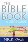The Bible Book: A User's Guide - Nick Page