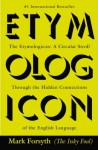 The Etymologicon: A Circular Stroll Through the Hidden Connections of the English Language - Mark Forsyth