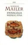 Ewangelia według syna - Norman Mailer