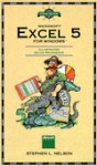 Field Guide to Microsoft Excel 5 for Windows - Stephen L. Nelson