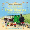 Farmyard Tales Little Book Of Train Stories (Book & Cd Pack) - Heather Amery