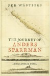 The Journey of Anders Sparrman - Per Wästberg, Tom Geddes