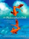 The Philosopher's Doll - Amanda Lohrey