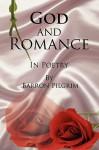 God and Romance - Barron Pilgrim