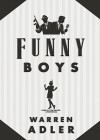 Funny Boys - Warren Adler, Tom Weiner