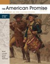The American Promise, Volume A: A History of the United States: To 1800 - James L. Roark, Michael P. Johnson, Patricia Cline Cohen, Sarah Stage, Susan M. Hartmann