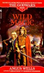 Wild Magic - Angus Wells