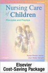 Nursing Care of Children - Text and Simulation Learning System Package - Susan R. James, Jean Ashwill